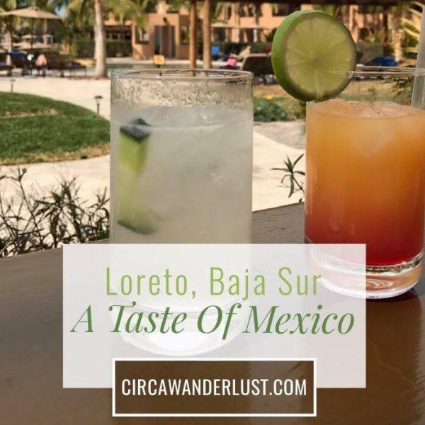 loreto, mexico, baja sur, mexican food, CircaWanderlust, Circa Wanderlust, Ess Mckn, Stephanie Hames, Stephanie McKenna, Stephanie Hames McKenna, Tim McKenna