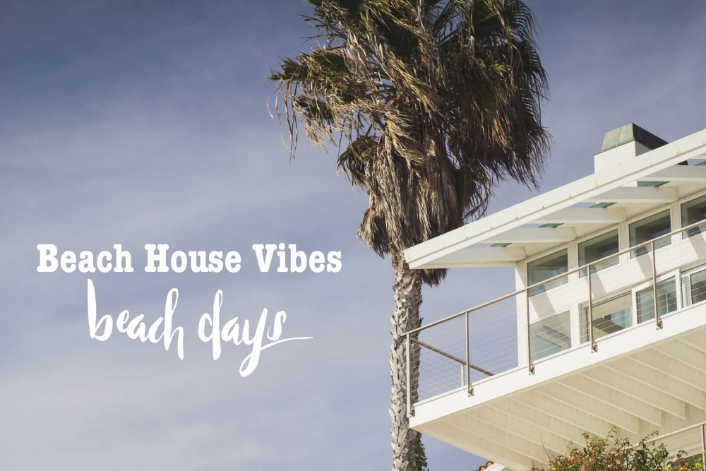 Playlist: Beach House Vibes