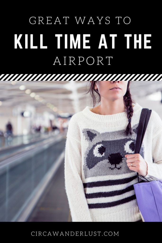 kill time at the airport, airport, travel