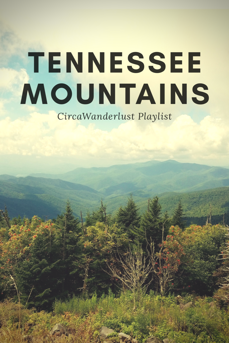 Tennessee Mountains Playlist