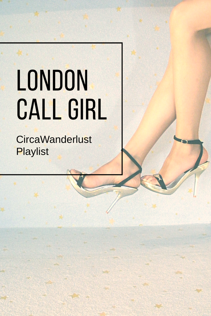 London Call Girl Playlist