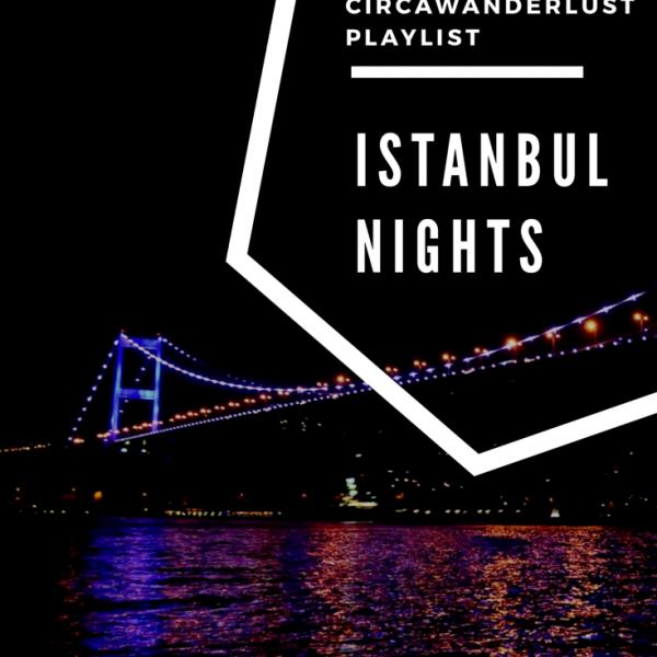travel playlist, istanbul
