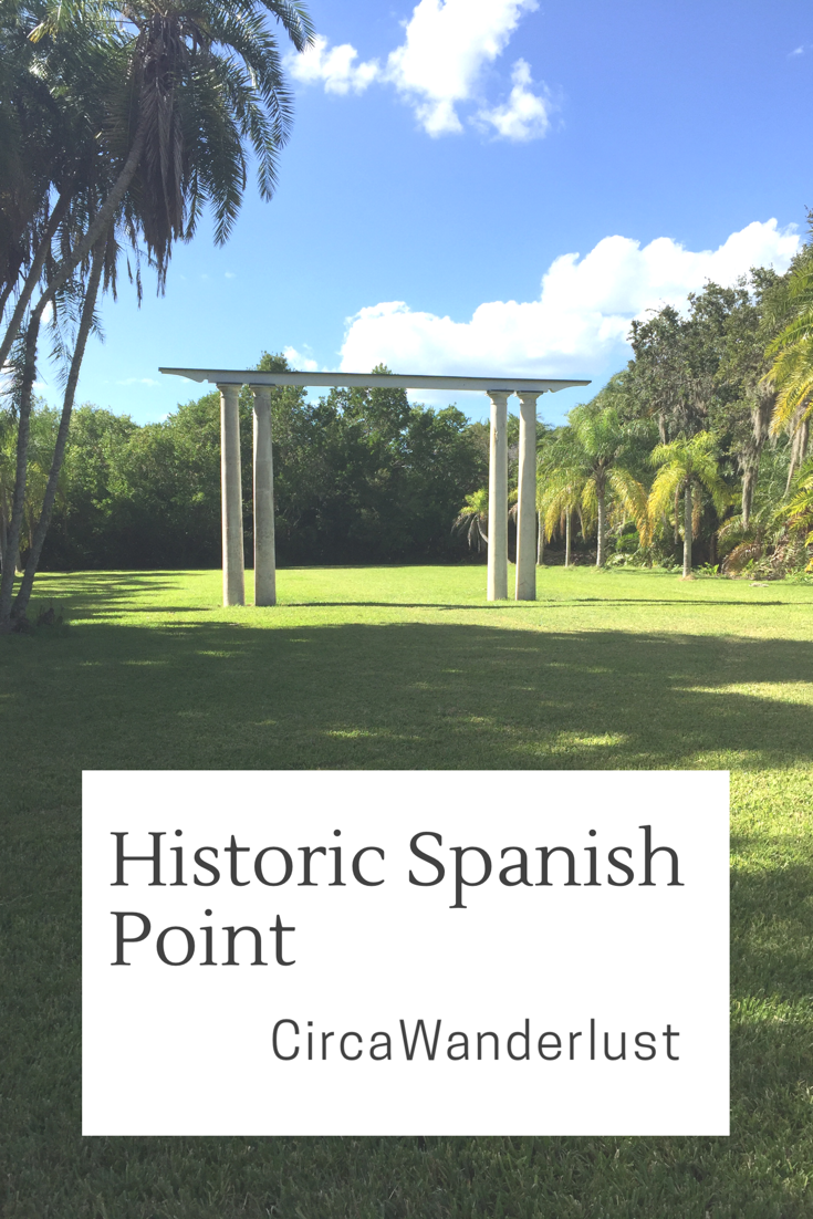 Historic Spanish Point: A Walk Through Florida's History