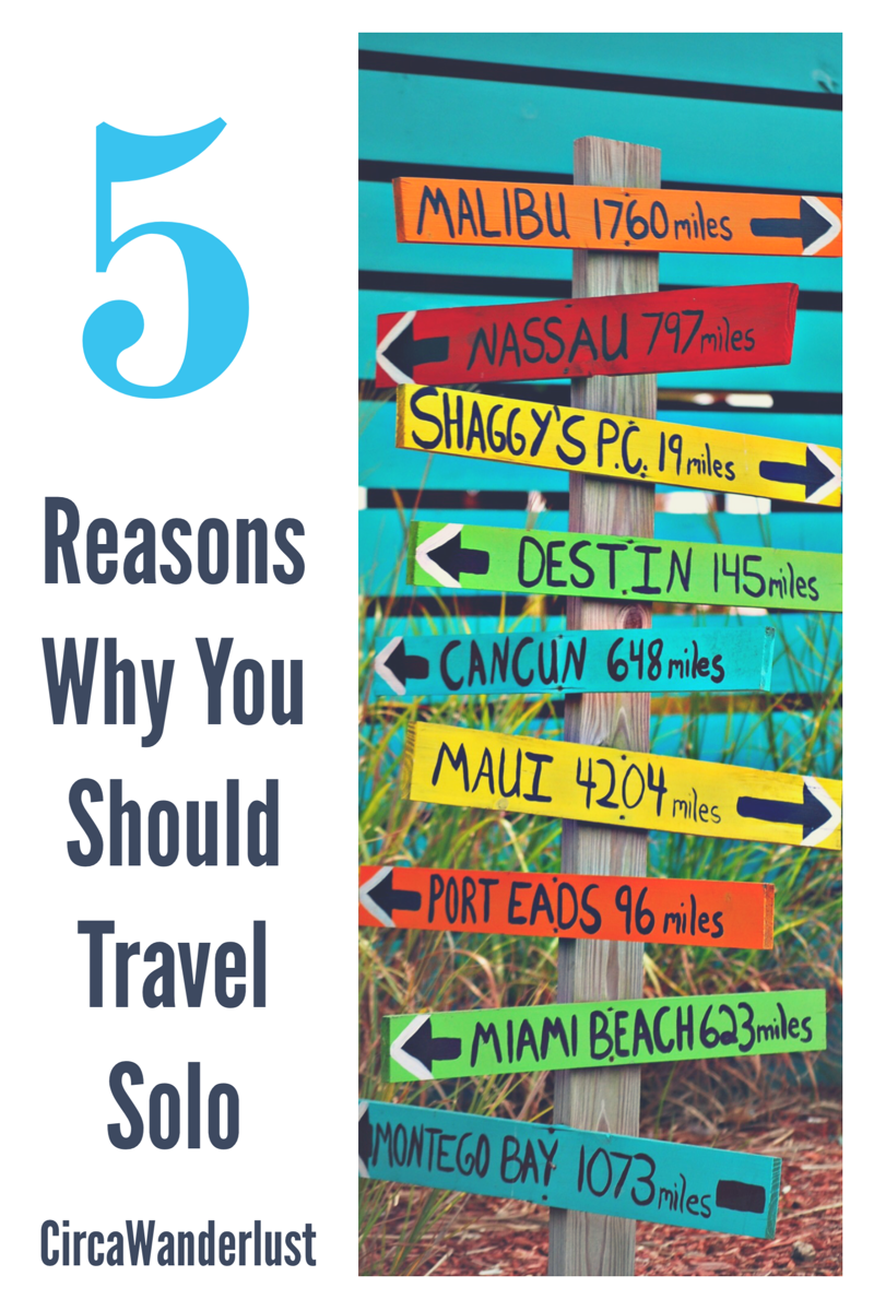 5 Reasons Why You Should Travel Solo