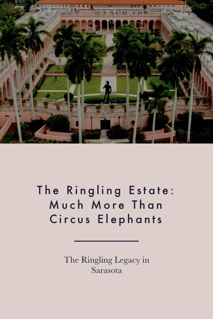 The Ringling Estate: Much More Than Circus Elephants