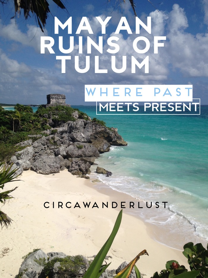 Mayan Ruins of Tulum – Where Past Meets Present