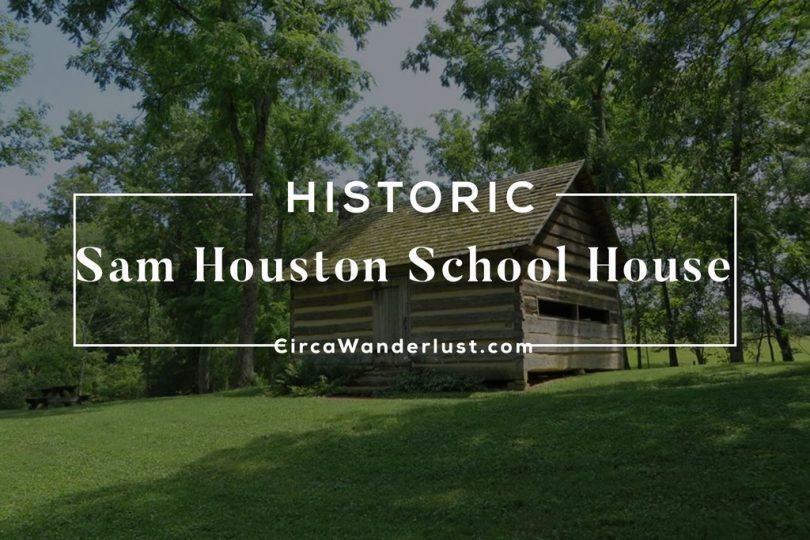 Sam Houston School house, Tennessee, Sam Houston