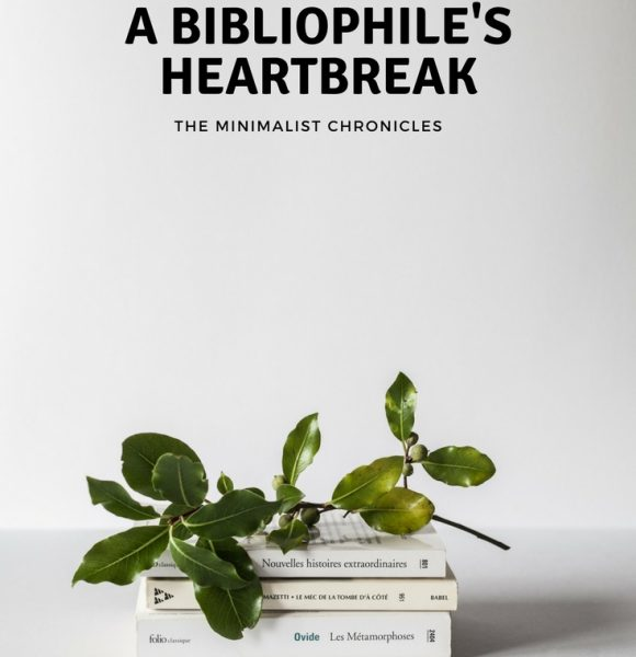 The Minimalism Chronicles – A Bibliophile's Heartbreak