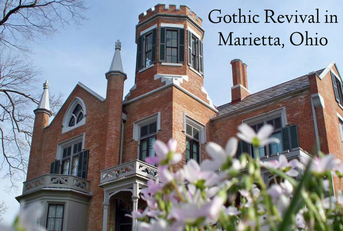 Gothic Revival And The Castle In Marietta Ohio